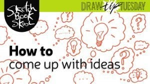 how to come up with drawing ideas