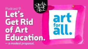 let's get rid of art education