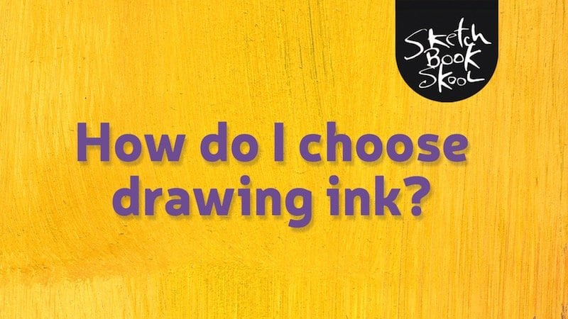 how to choose drawing ink