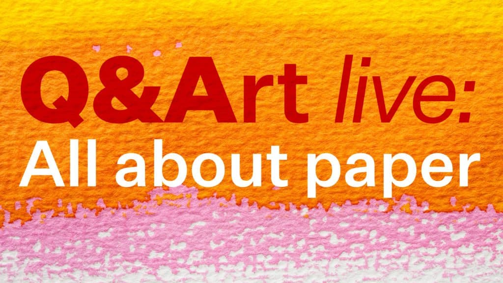 Q&Art Live: All About Paper